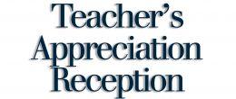 Teacher's Appreciation Reception